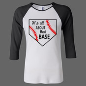 IT'S ALL ABOUT THAT BASE - Ladies' Baby Rib Three-Quarter Sleeve Raglan T-Shirt